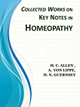 Collected Works on Keynotes in Homeopathy