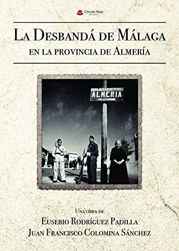 La Desbandá de Málaga en la provincia de Almería