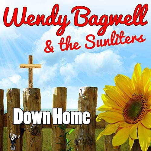 Wendy Bagwell And The Sunliters
