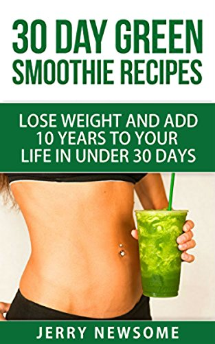 30 days on green smoothie diet