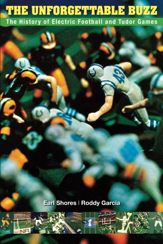 Image OfThe Unforgettable Buzz: The History Of Electric Football And Tudor Games