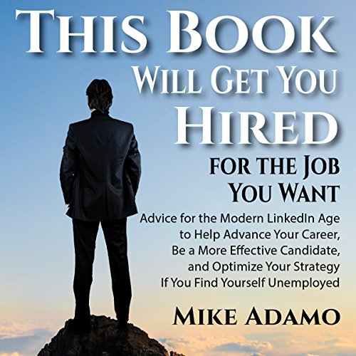 This Book Will Get You Hired for the Job You Want audiobook cover art