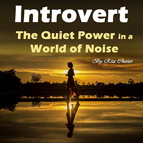 Introvert: The Quiet Power in a World of Noise audiobook cover art