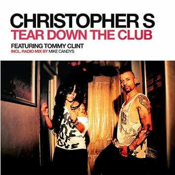 Tear Down the Club