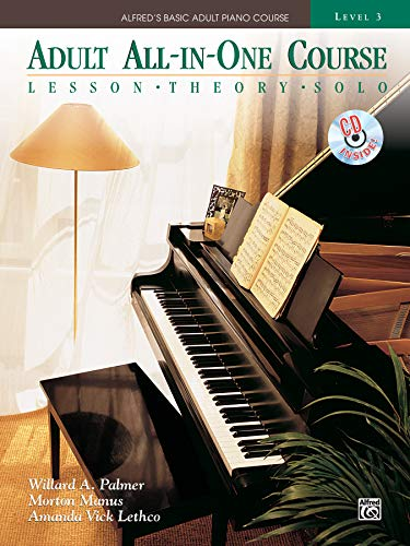 Alfred's Basic Adult All-in-One Course, Bk 3: Lesson * Theory * Solo, Comb Bound Book & CD (Alfred's Basic Adult Piano Course)
