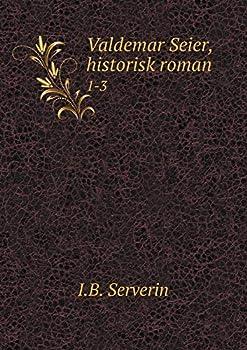 Paperback Valdemar Seier, Historisk Roman 1-3 [Danish] Book