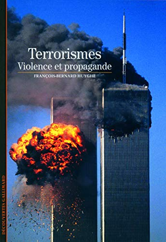 Le terrorisme: Violence et propagande