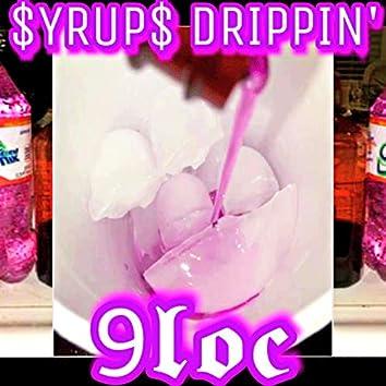 $yrup$ Drippin'