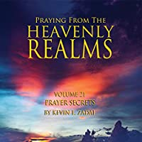 Praying from the Heavenly Realms 21: Prayer
