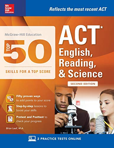McGraw-Hill Education: Top 50 ACT English, Reading, and Science Skills for a Top Score, Second Editi