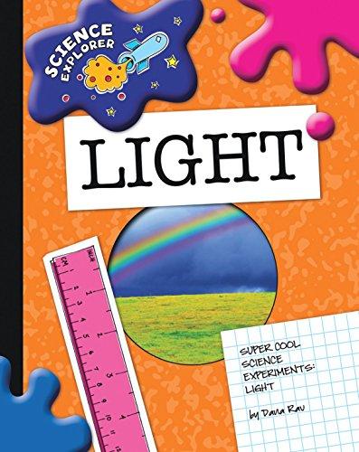 Light (Explorer Library: Science Explorer) (English Edition)