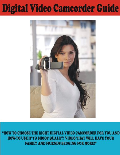 Digital Video Camcorder Guide (English Edition)