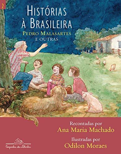 Histórias à brasileira - vol. 2: Pedro Malasartes e outras