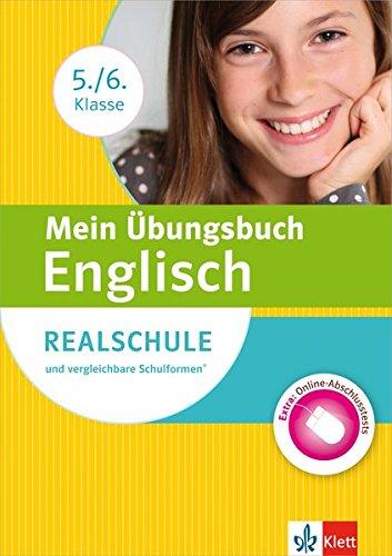 Klett Mein Übungsbuch Englisch 5./6. Klasse: für Realschule und vergleichbare Schulformen