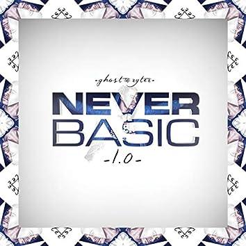 Never Basic 1.0