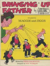 Bringing up father: Starring Maggie and Jiggs