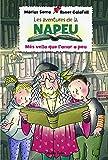 Les aventures de la Napeu. Més vella que l'anar a peu (Catalan Edition)