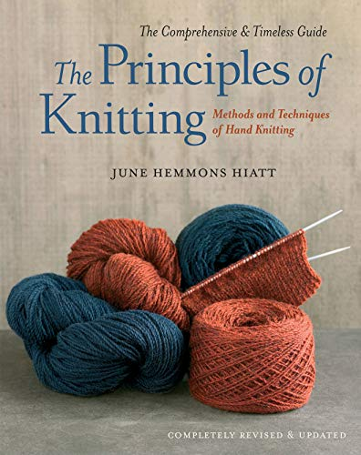 The Principles of Knitting by June Hemmons Hiatt