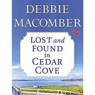 Lost and Found in Cedar Cove (Short Story)                   By:                                                                                                                                 Debbie Macomber                               Narrated by:                                                                                                                                 Lorelei King                      Length: 1 hr and 7 mins     Not rated yet     Overall 0.0