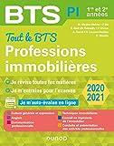 Tout le BTS Professions immobilières - 2020-2021 - 1re et 2e années: 1re et 2e années (2020-2021)