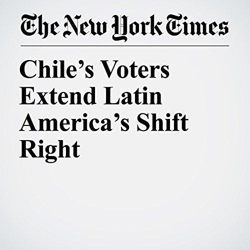 Chile's Voters Extend Latin America's Shift Right copertina