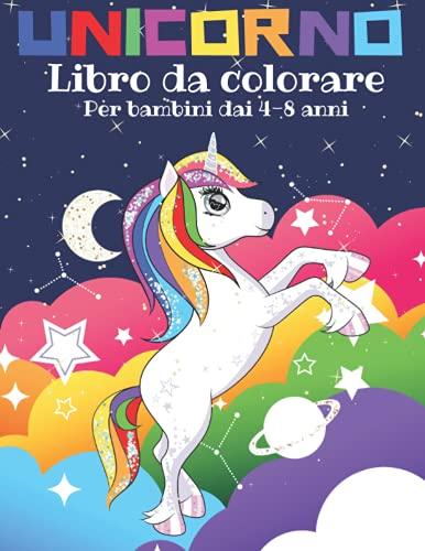 Unicorno Libro da Colorare per Bambini dai 4-8 Anni - album da colorare per bambini: 51 Meravigliosi Unicorni da Colorare