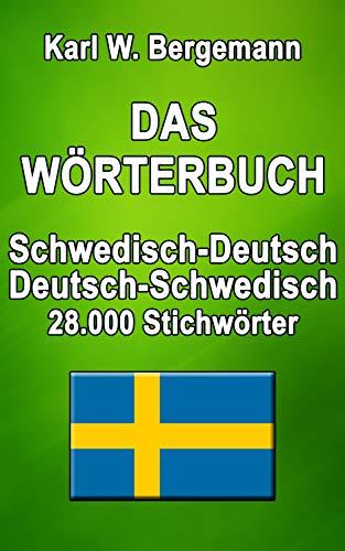 Das Wörterbuch Schwedisch-Deutsch / Deutsch-Schwedisch: 28.000 Stichwörter (Wörterbücher)