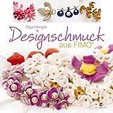 Designschmuck aus Fimo - Olga Hengst