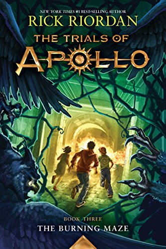 The Trials of Apollo, Book Three: The Burning Maze (English Edition)