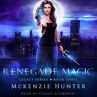 Renegade Magic     Legacy Series, Book 3              By:                                                                                                                                 McKenzie Hunter                               Narrated by:                                                                                                                                 Stacey Glemboski                      Length: 7 hrs and 53 mins     167 ratings     Overall 4.6