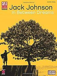 Jack Johnson: In Between Dreams.