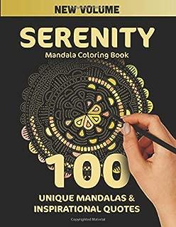 Serenity Mandala Coloring Book: 100 Unique Mandalas and Inspirational Quotes
