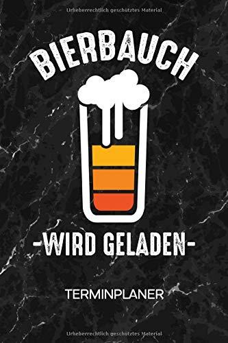 TERMINPLANER: Trinker Kalender Mo. bis So. - Bierbauch Terminkalender - Männerabend Wochenplaner Saufen Taschenkalender für To-Do Liste & Termine - Bier Männerabend Motiv