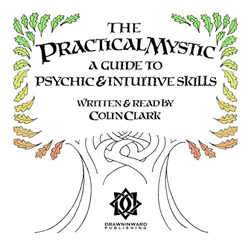 The Practical Mystic Audiobook By Colin CT Clark cover art