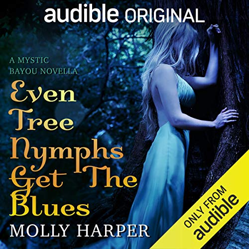 Even Tree Nymphs Get the Blues audiobook cover art