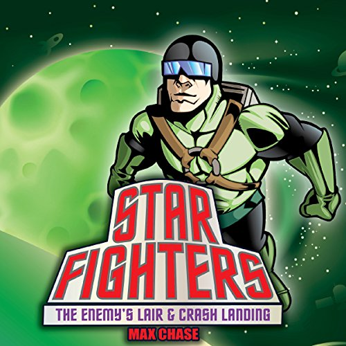 Star Fighters: The Enemy's Lair & Crash Landing cover art