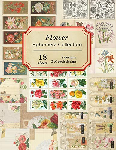 Compare Textbook Prices for Flower Ephemera Collection: 18 sheets - over 200 vintage Ephemera pieces for DIY cards,journals and other paper crafts Vintage Ephemera Collection  ISBN 9781695816169 by Journals, Ilopa