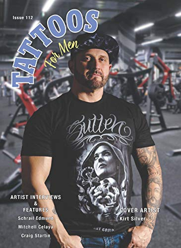 Tattoos For Men Magazine Issue 112 / Tattoos For Women Magazine Issue 120 - Special Split Issue (Tattoos For Men / Tattoos For Women Book 4) (English Edition)