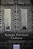Roman Political Culture: Seven Studies of the Senate and City Councils of Italy from the First to the Sixth Century AD