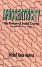 afrocentricity the theory of social change
