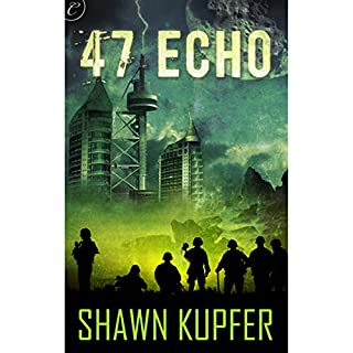 47 Echo                   By:                                                                                                                                 Shawn Kupfer                               Narrated by:                                                                                                                                 Victor Bevine                      Length: 7 hrs and 13 mins     78 ratings     Overall 3.8