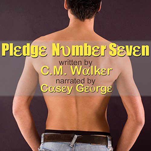 Pledge Number Seven Audiobook By C.M. Walker cover art