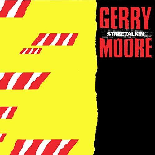 Gerry Moore & Street Talk