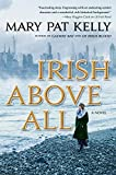 Image of Irish Above All: A Novel (Of Irish Blood)