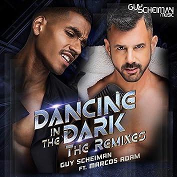 Dancing in the Dark (feat. Marcos Adam) [The Remixes]