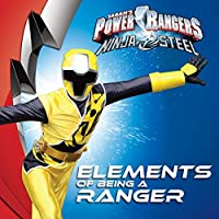 Elements of Being a Ranger (Power Rangers)