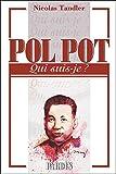 Qui suis-je - Pol Pot
