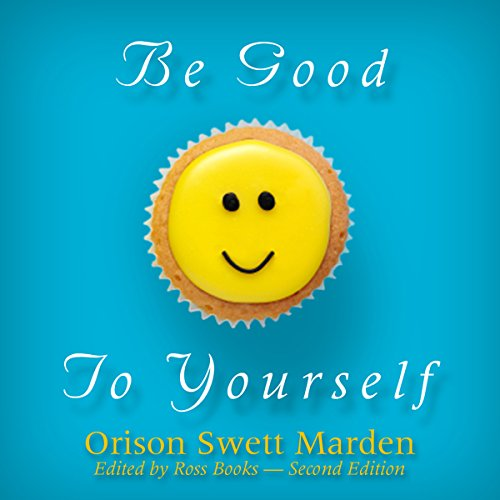 Be Good to Yourself audiobook cover art