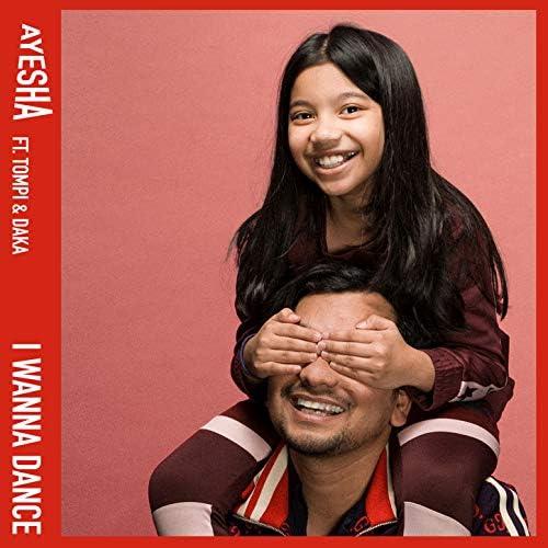 Ayesha feat. Tompi, Daka feat. Tompi & Daka