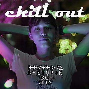 Chill Out (feat. Rhetorik, Zuks & KG)